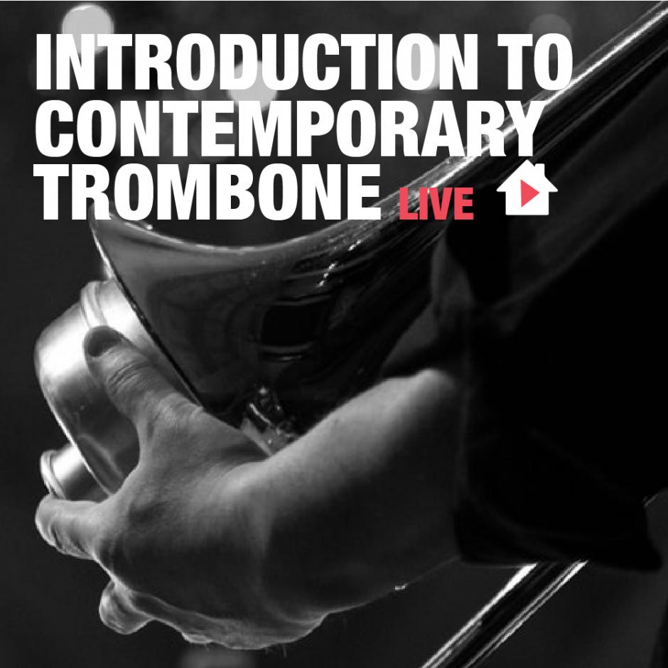 Introduction to Contemporary Trombone