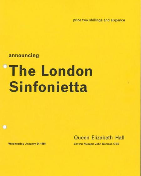 1968 - Announcing the London Sinfonietta, 24 January, generously supported by David Atherton OBE & Nicholas Snowman OBE