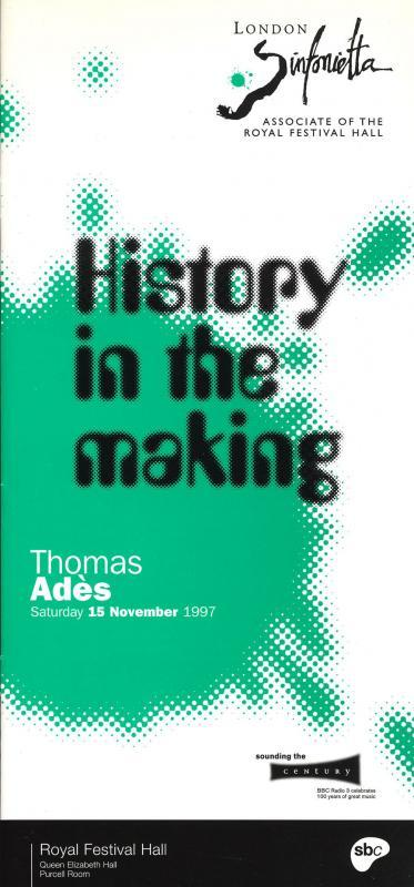 1997 - History in the Making: Thomas Adès, 15 November