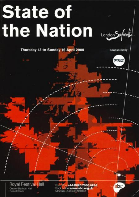 2000 - State of the Nation, 13–16 April, generously supported by Tony & Criona Mackintosh
