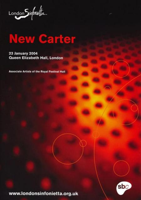 2004 - New Carter, 23 January, generously supported by Professor Sir Barry Ife CBE