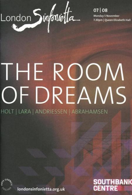 2007 – The Room of Dreams, 5 November