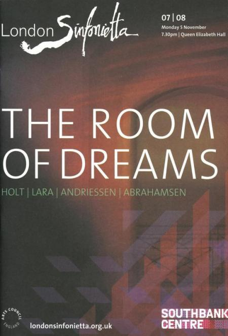 2007 – The Room of Dreams, 5 November