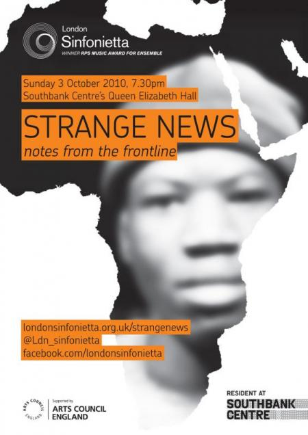 2010 - Strange News: Notes from the Frontline, 3 October, generously supported by Lucy de Castro & Nick Morgan