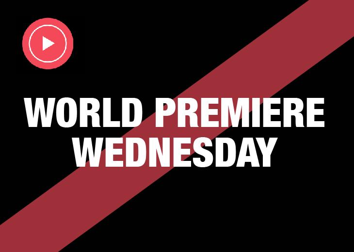 World Premiere Wednesday: View All